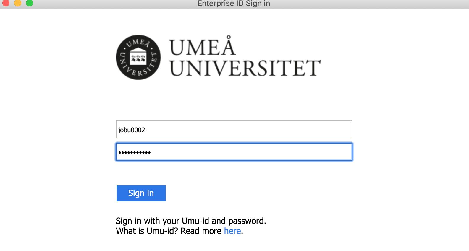 I dialogrutan för Umeå Universitet, loggar du in med ditt UmU-id.
