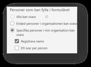 Justera inställningar i forms - personer som kan fylla i formuläret